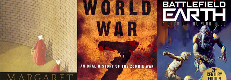 The Handmaid's Tale, World War Z and Battlefield Earth