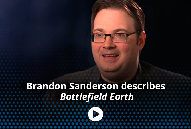 Brandon Sanderson describes Battlefield Earth